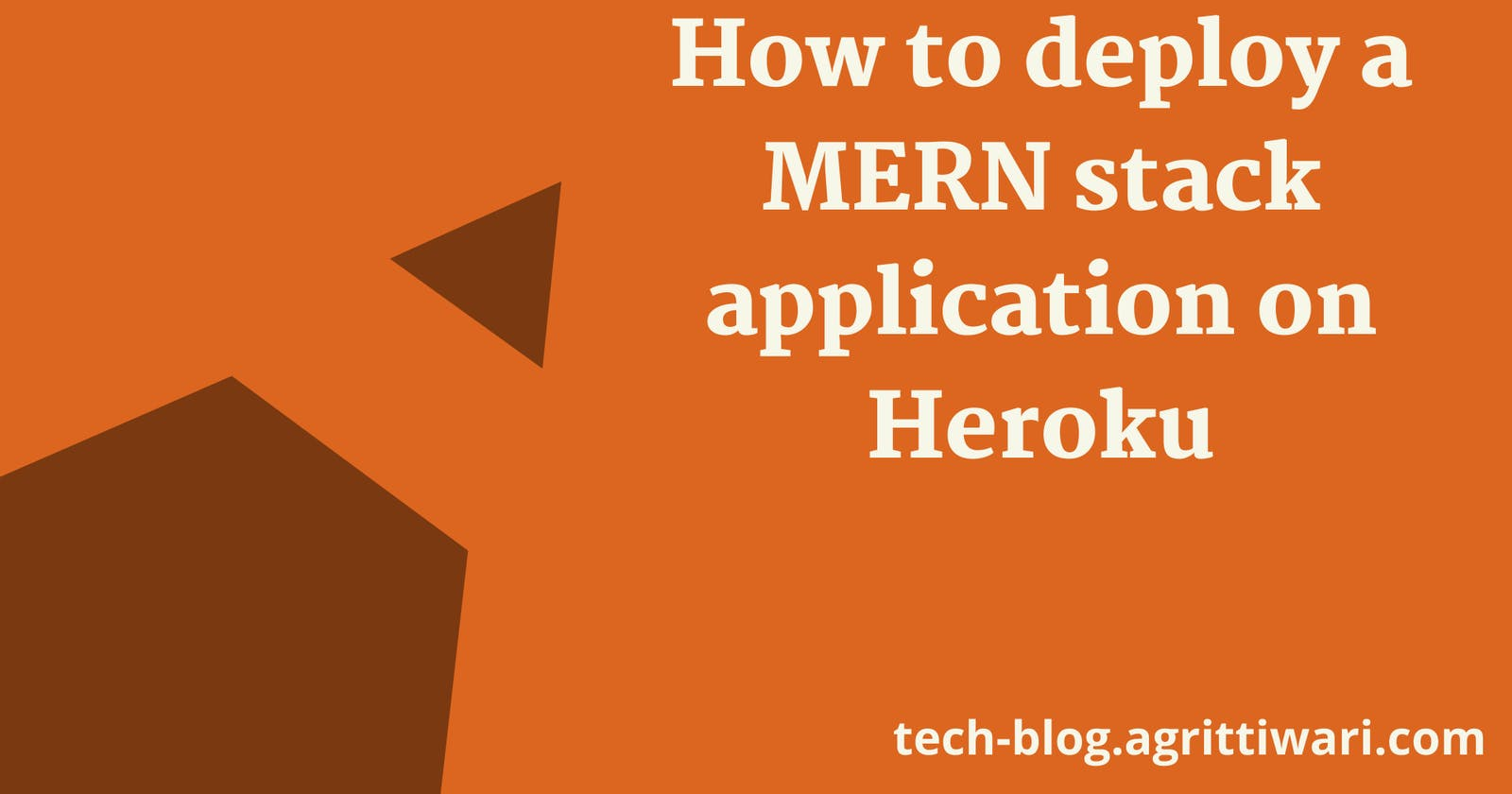 How to deploy a MERN stack application on Heroku