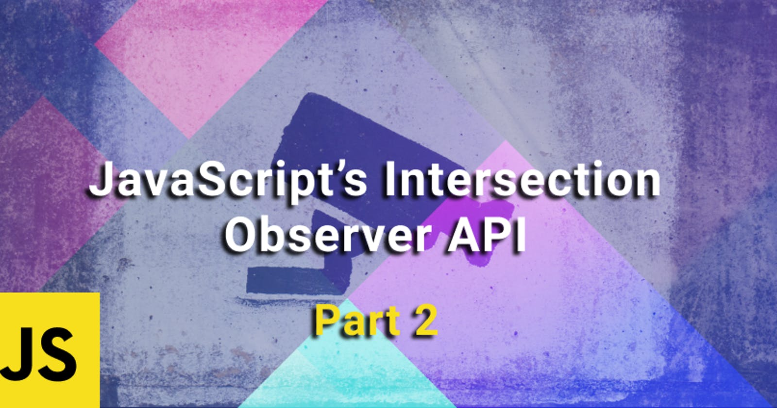 Revealing Multiple Content on Scroll Using JavaScript's Intersection Observer