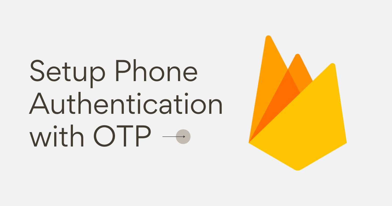 Setup Phone Authentication with OTP in your React App 🚀