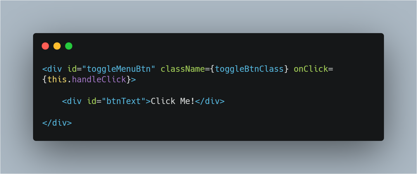 add className property to the button and add {toggleBtnClass} as the value