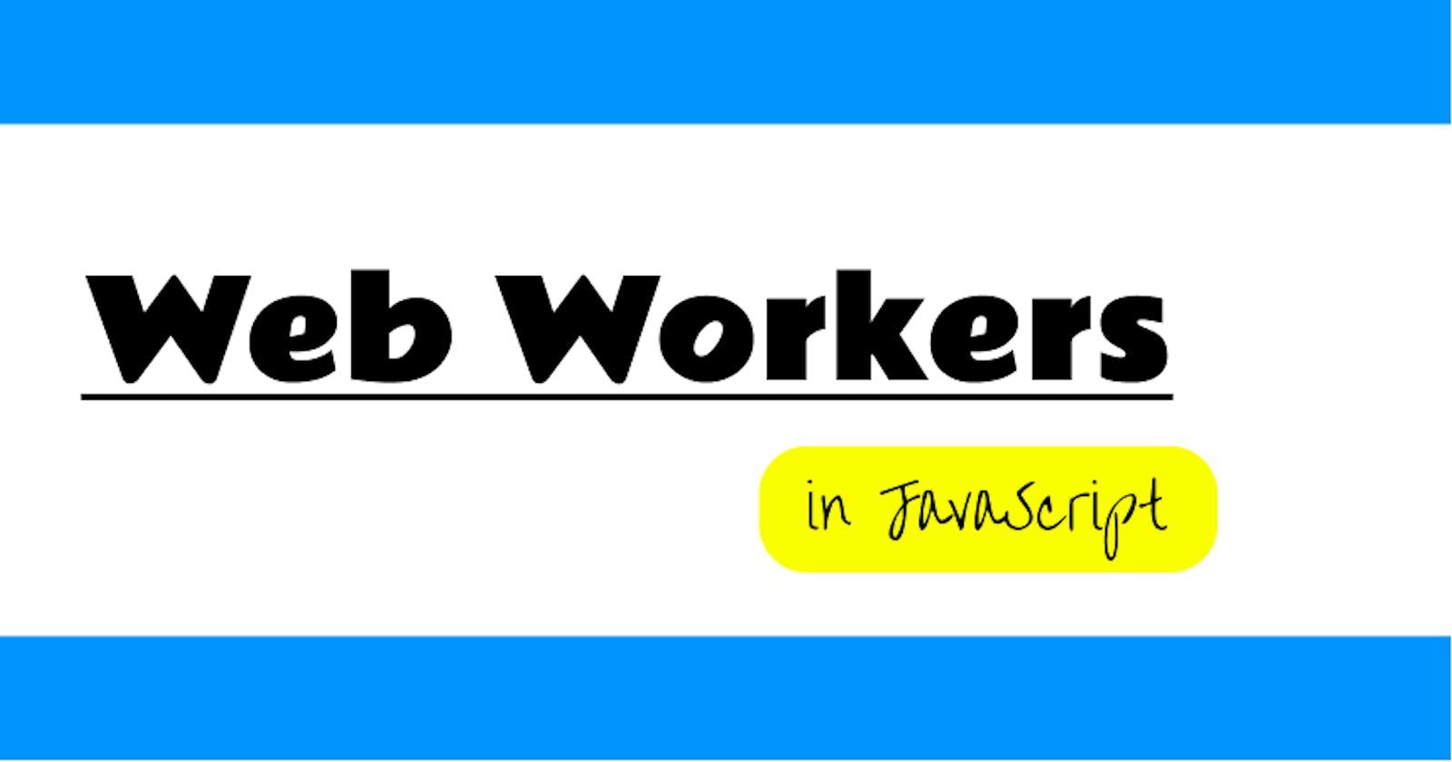 Web Workers in JavaScripts.
