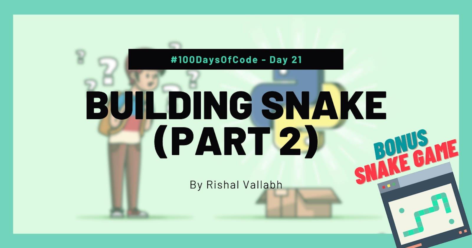 #100DaysOfCode: Python Day 21