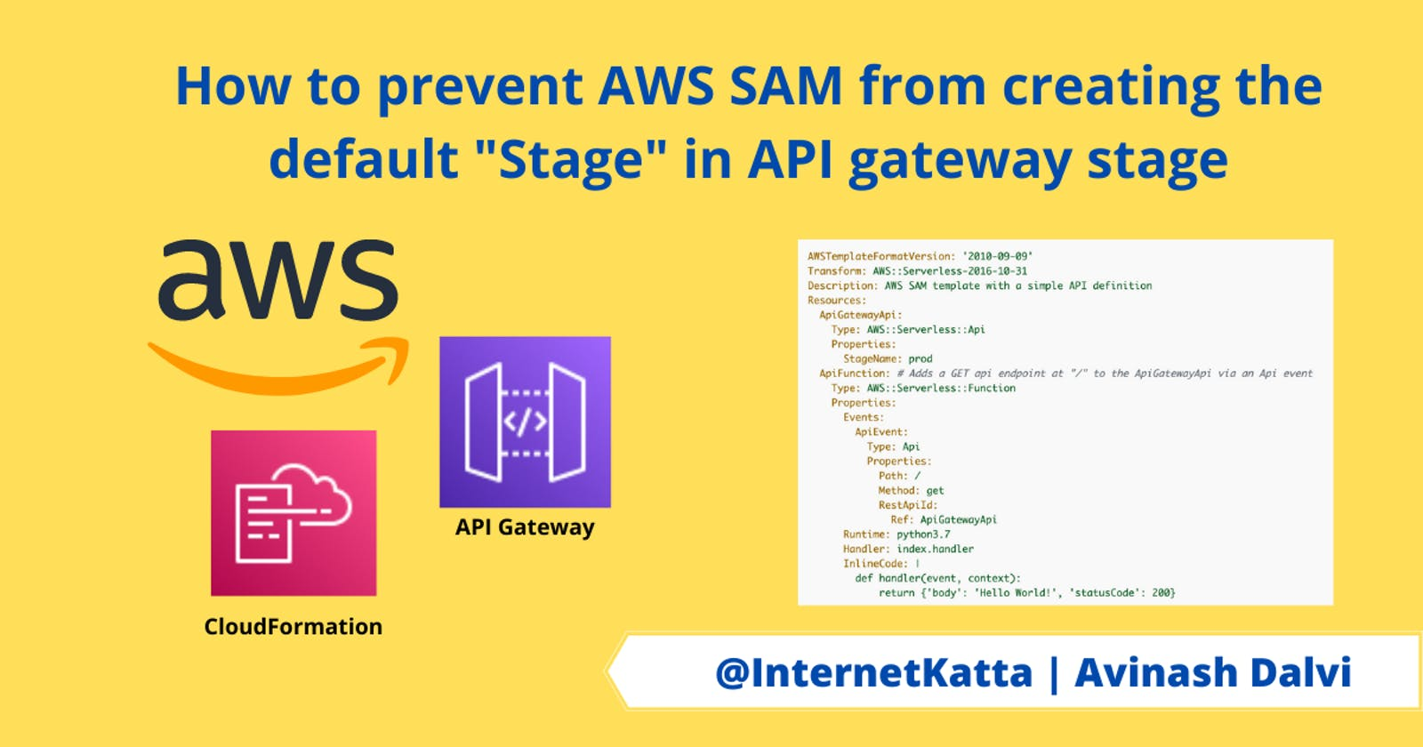 """How to prevent AWS SAM from creating the default """"Stage"""" in API gateway stage"""