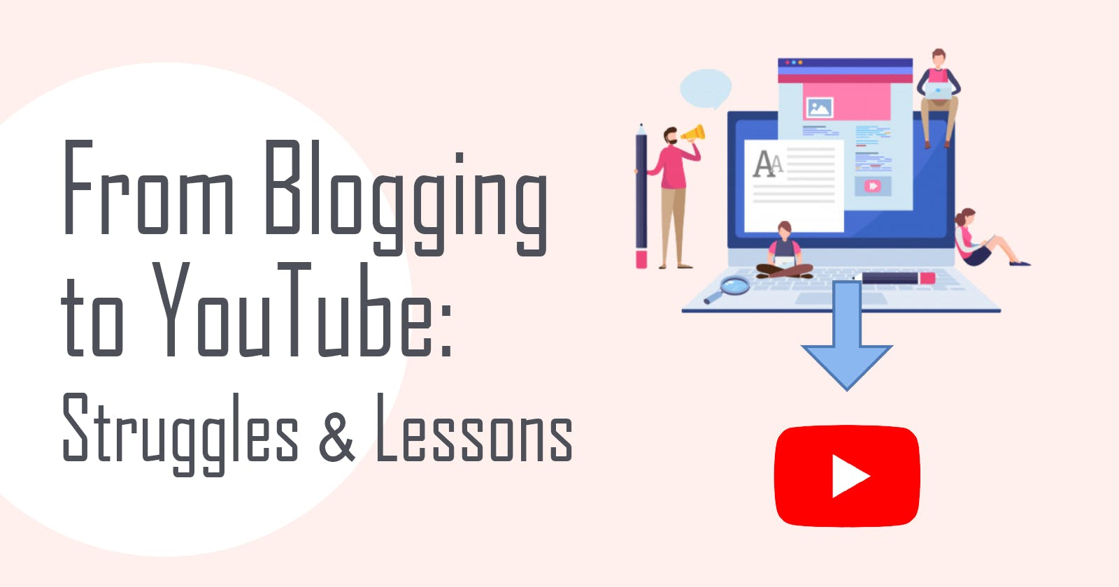 From Blogging to YouTube: An Introvert's Huge Challenge