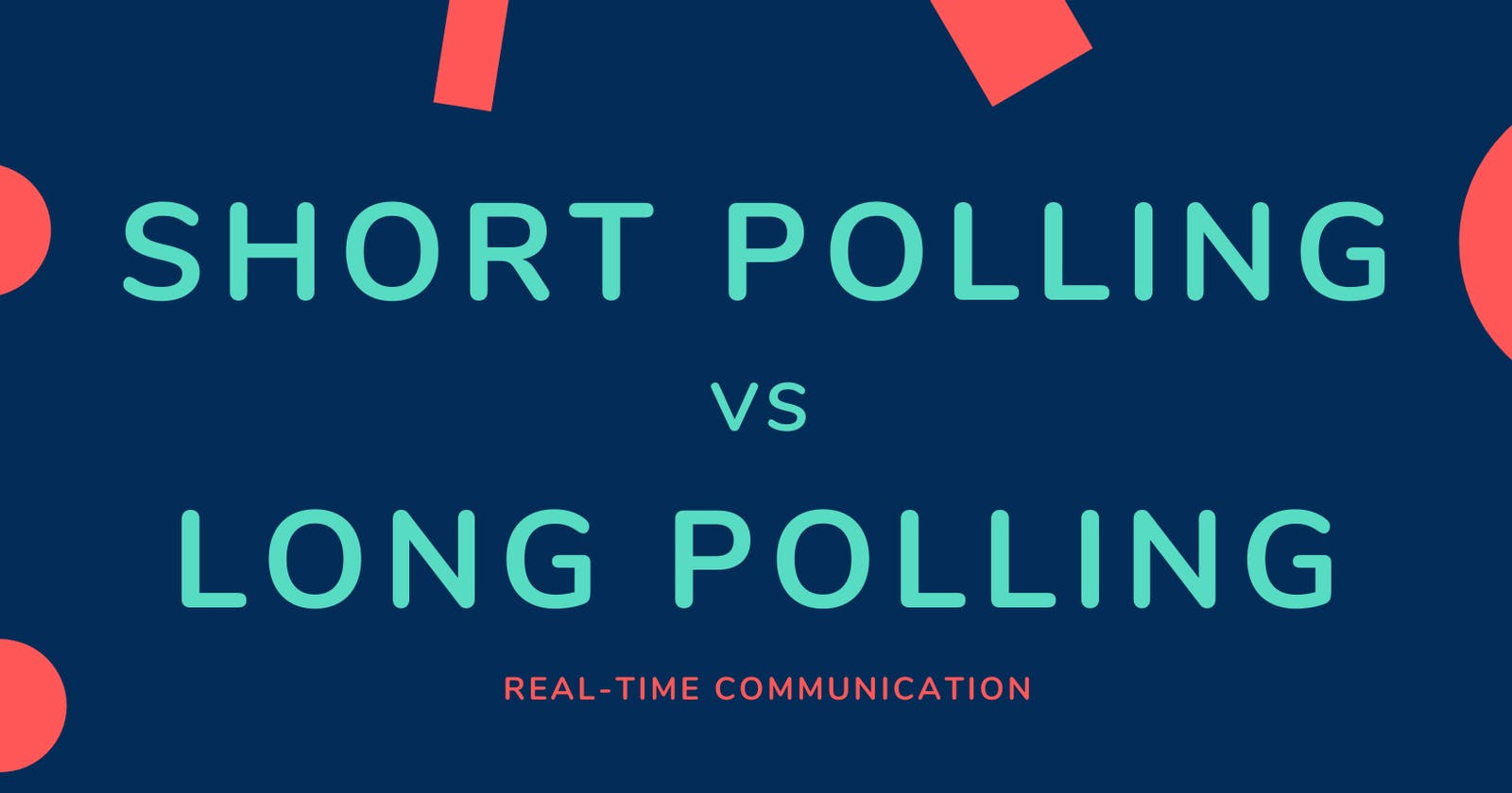 Short Polling vs Long Polling