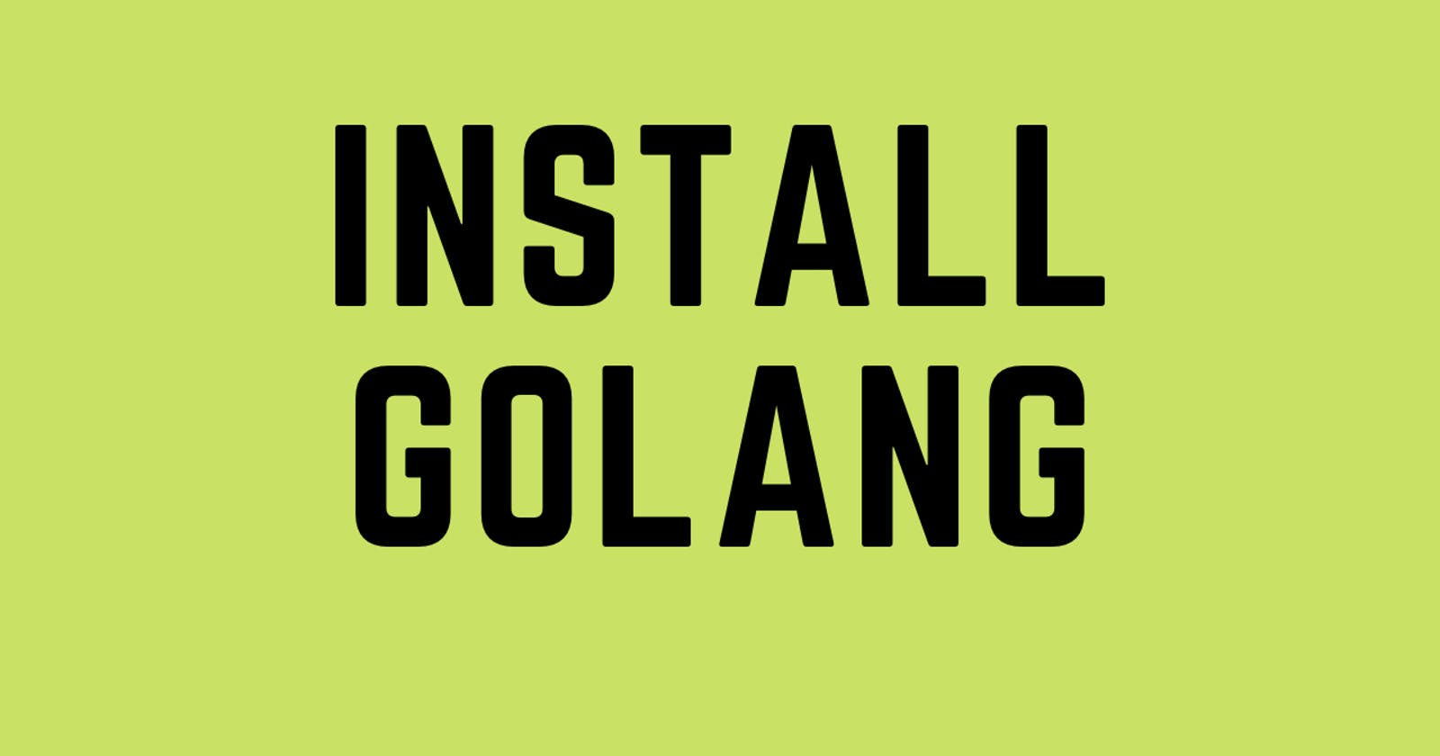 Install Golang in WSL2 / Linux 💯