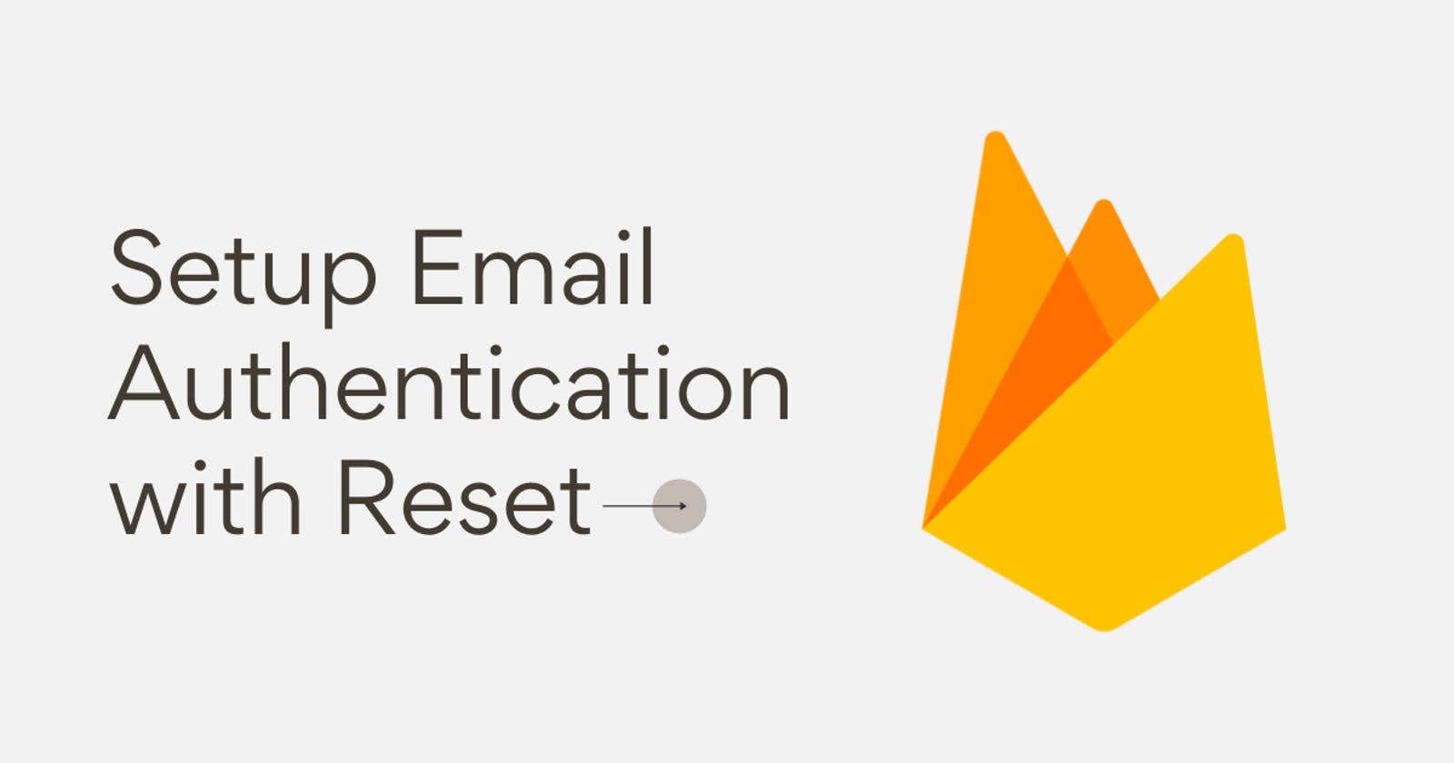 Setup Email Authentication with Reset option in React App 🚀