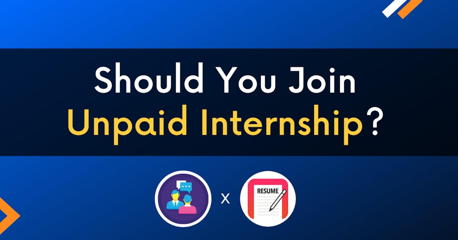 Should You Join Unpaid Internship?