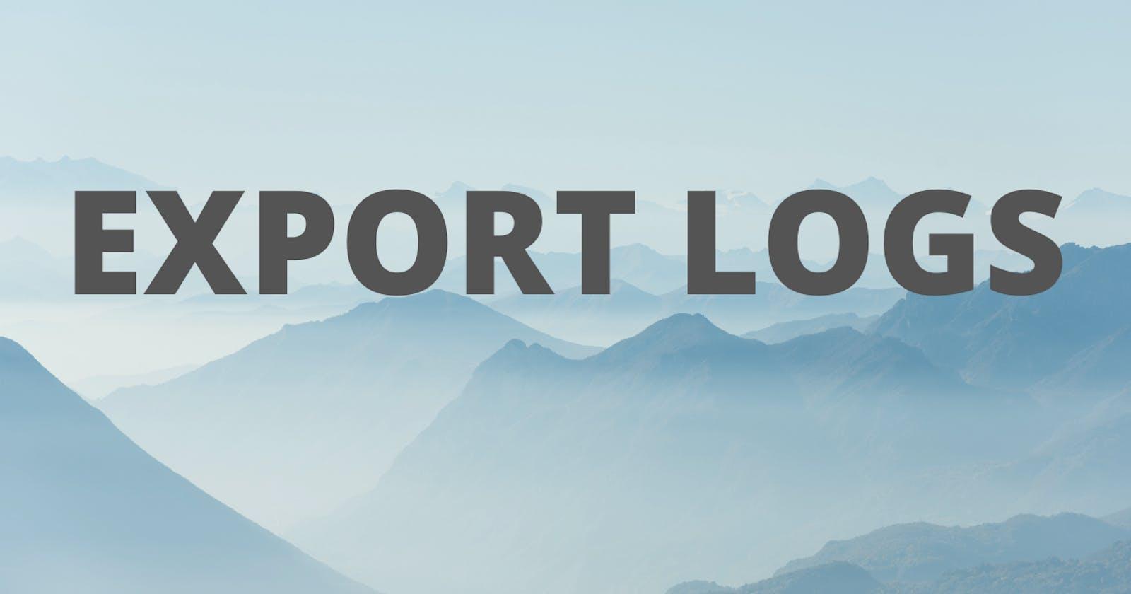 Export Logs - From String or StringBuilder