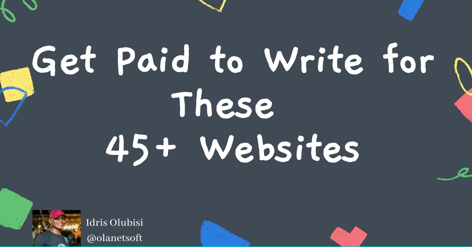 Get Paid to Write for These 45+ Websites