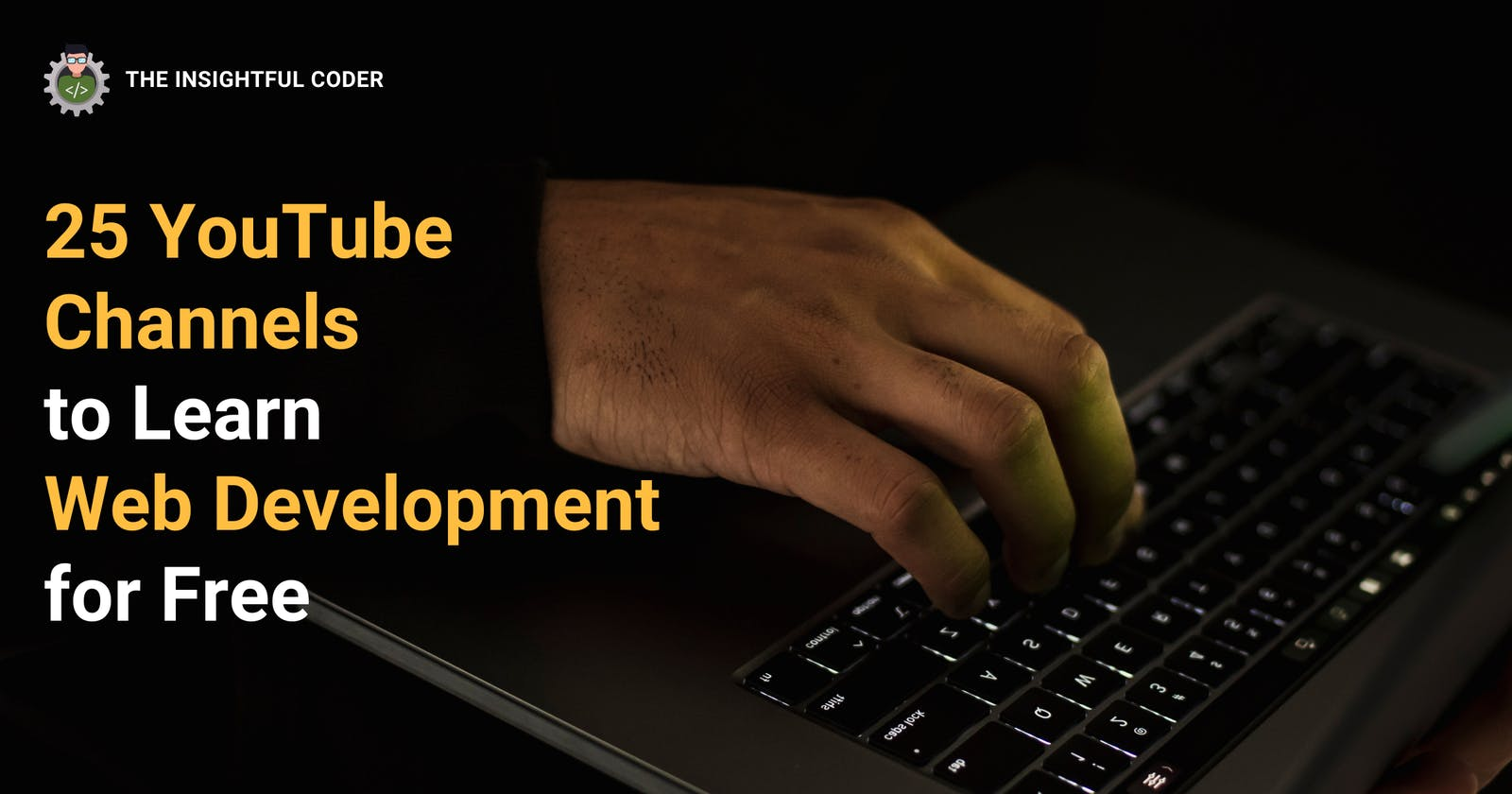 25 YouTube Channels to Learn Web Development for Free