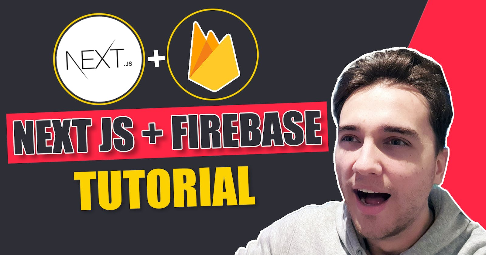 The Ultimate Guide To Firebase With Next.JS 🔥