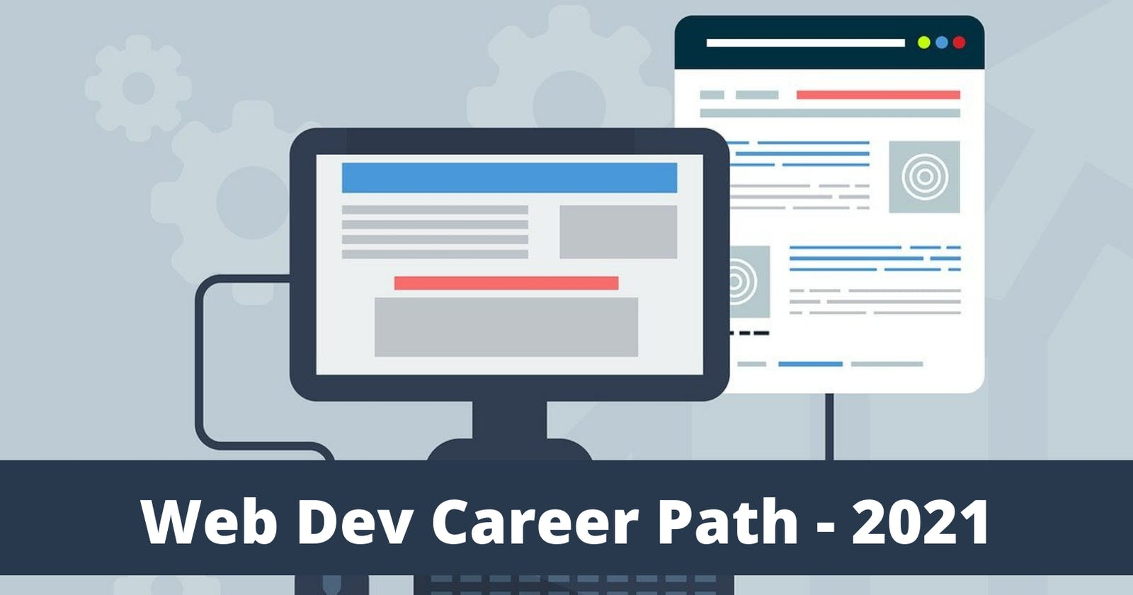 Starting Web Development in 2021: The Complete Guide (with Resources)