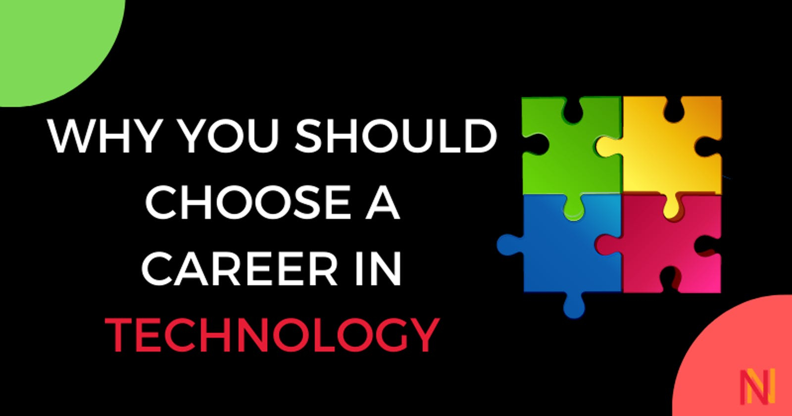 Why you should choose a career in Technology?