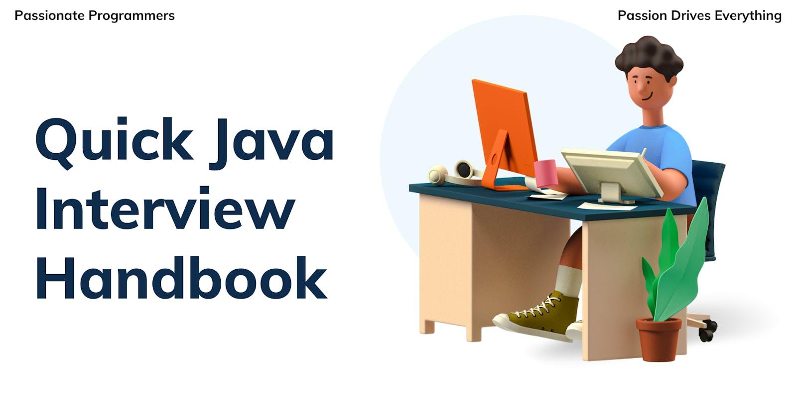 Quick Java Interview Handbook