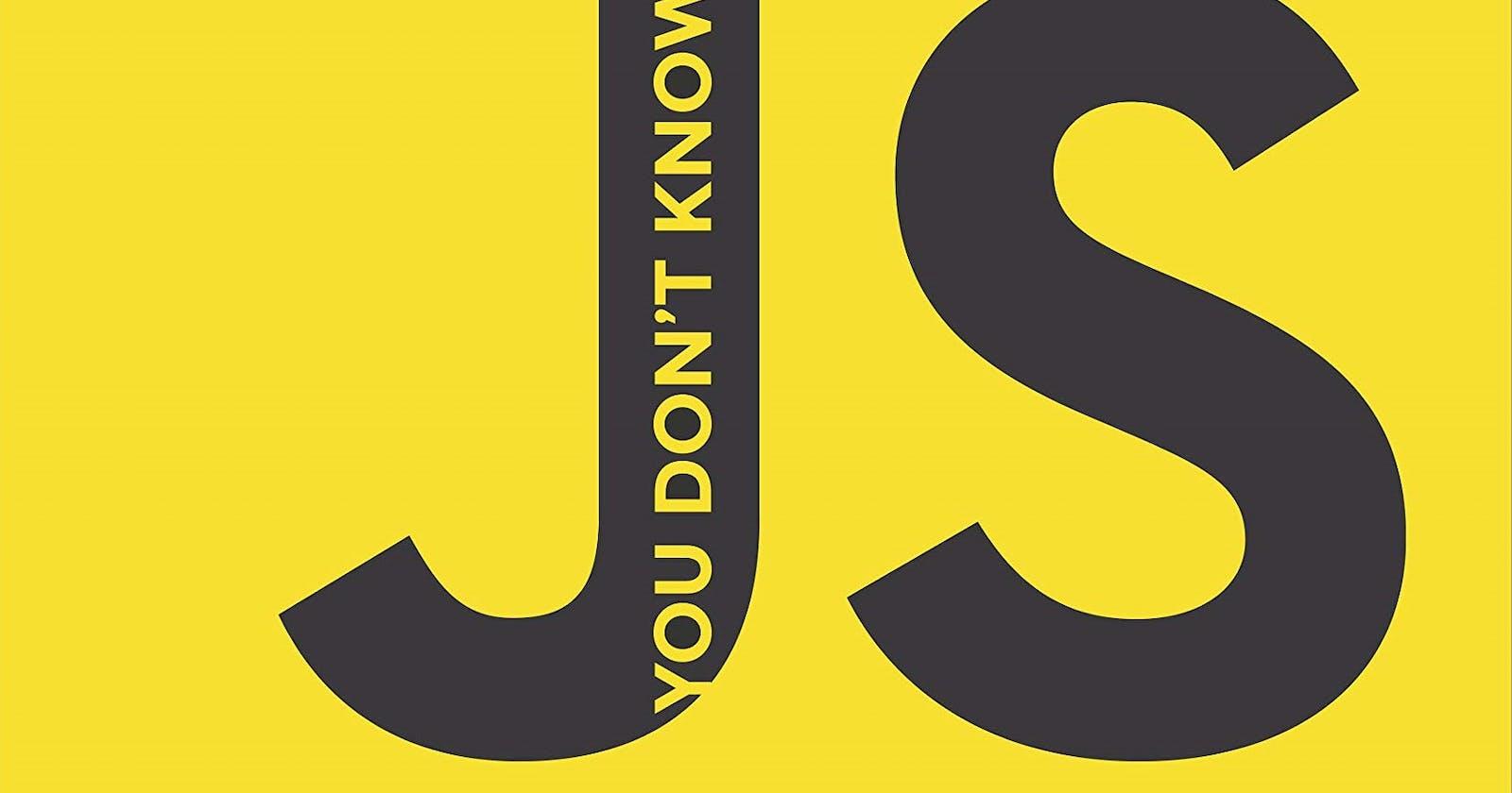 YDKJS - UP & GOING, Takeaways for Experienced JavaScript Developer