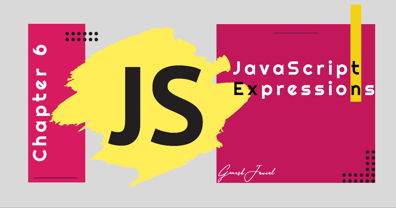 JavaScript Expressions