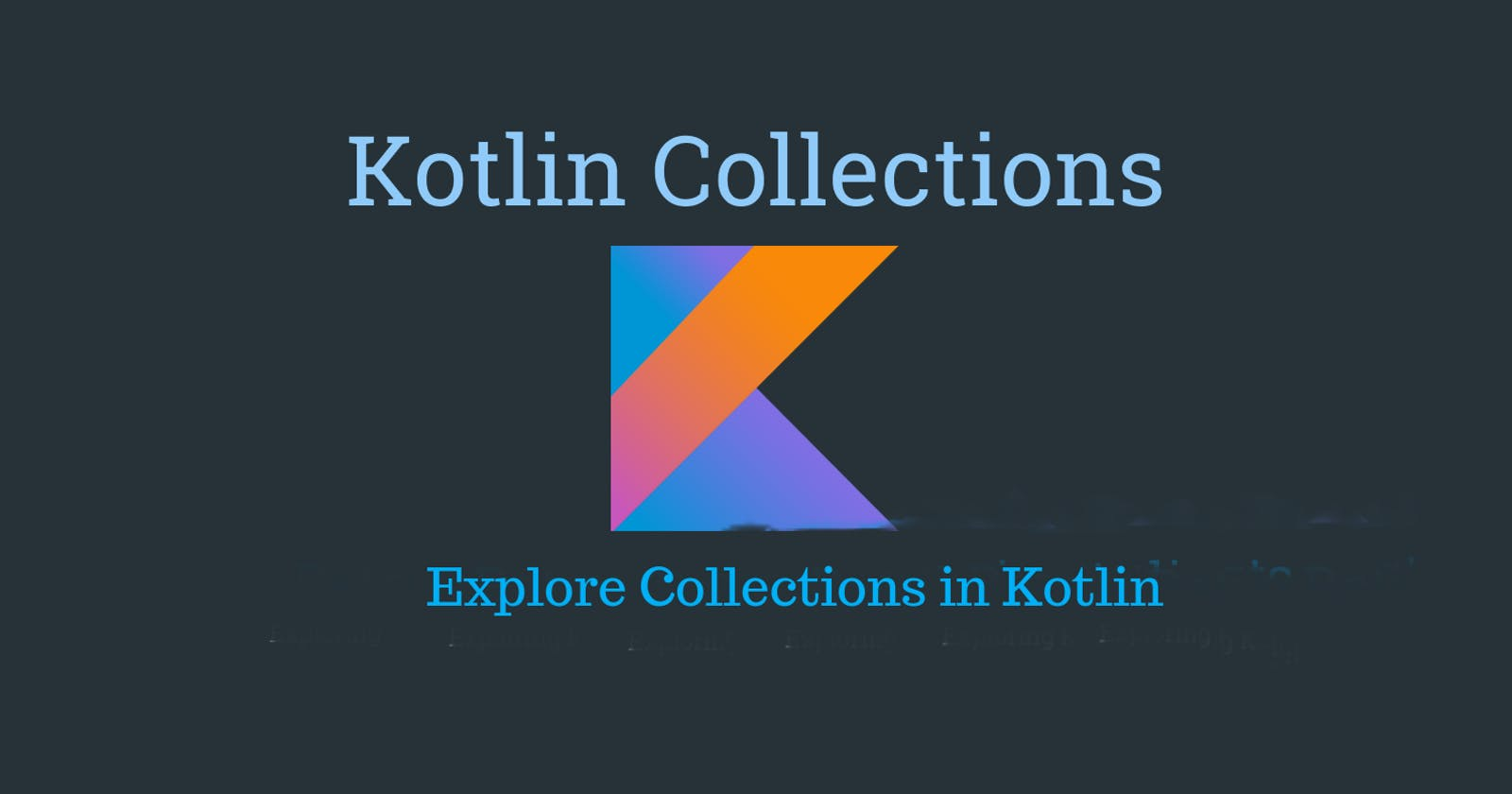 Kotlin collections for beginners