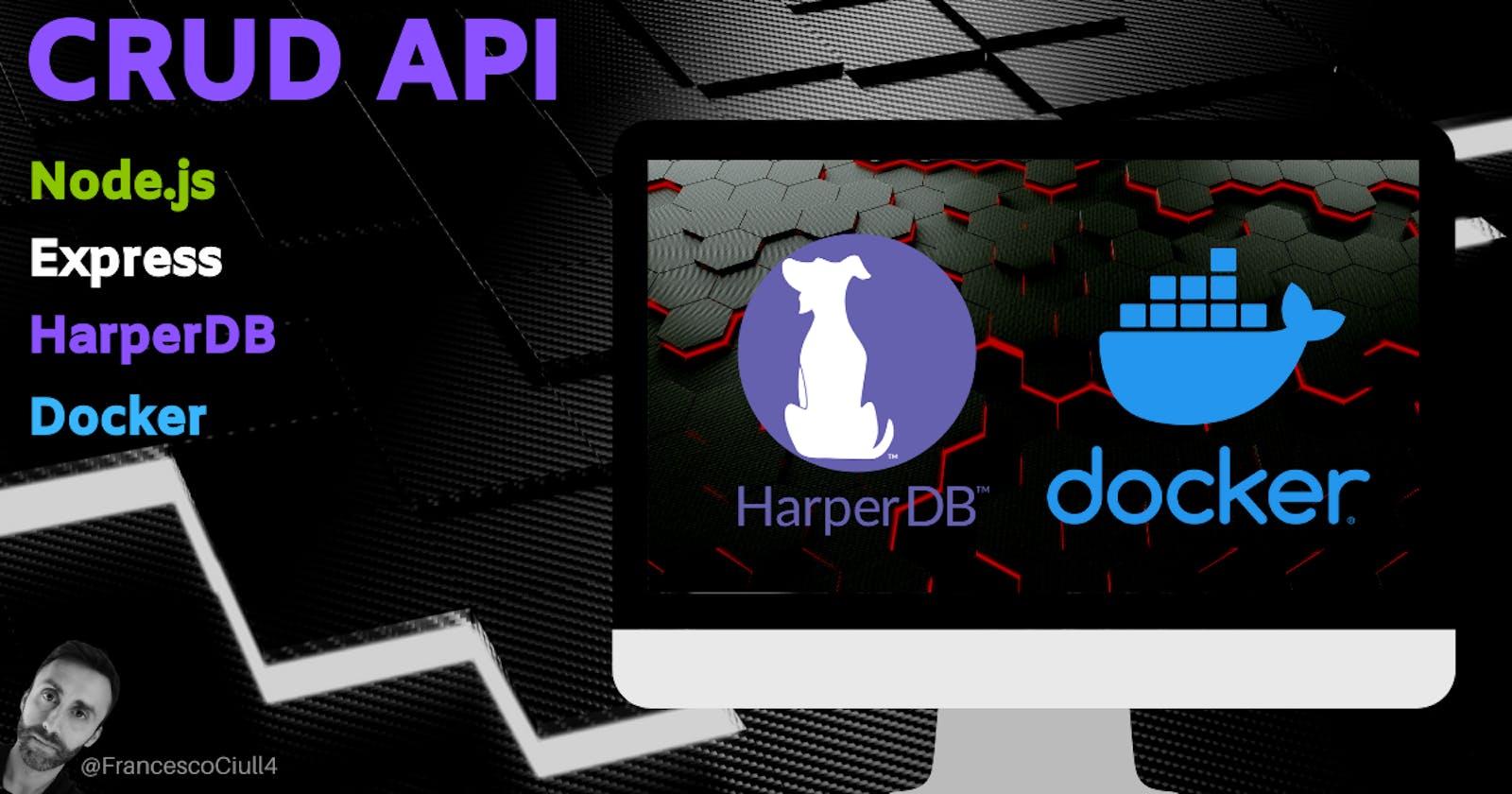 CRUD REST API using Node.js, Express, HarperDB, Docker