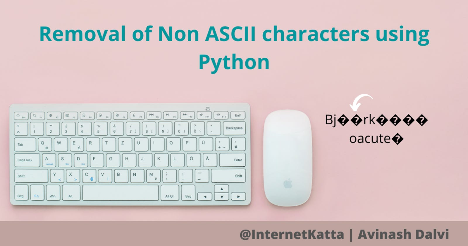Removal of Non ASCII characters using Python