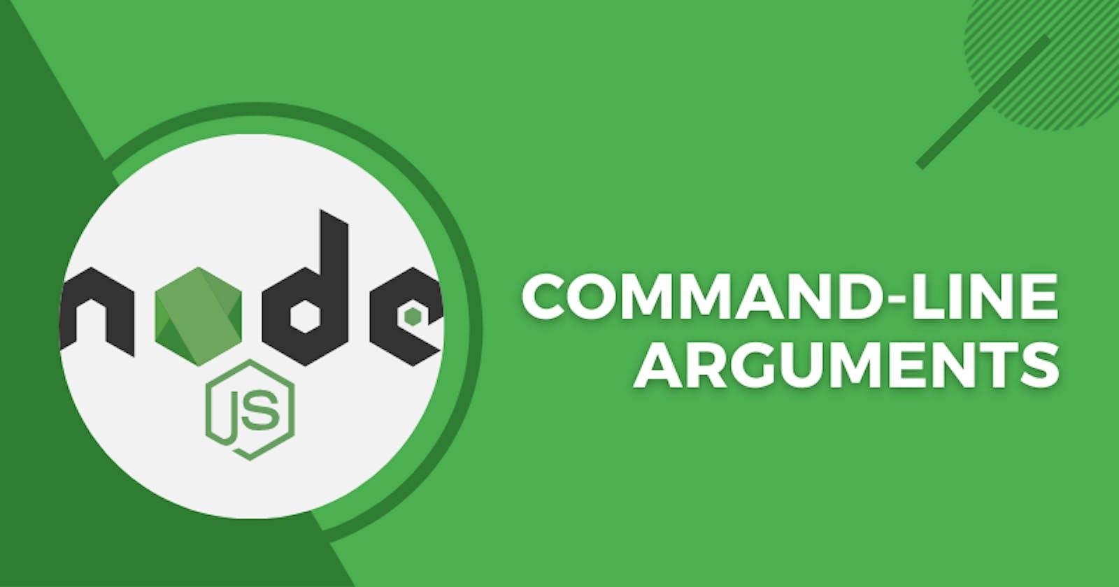 Pass Command Line Arguments To Your Node.js App