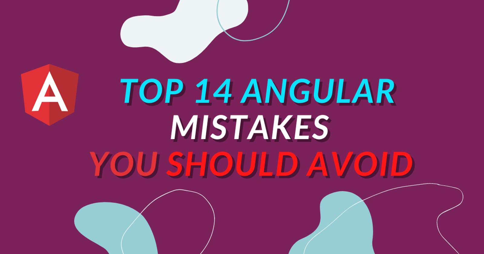 Top 14 Angular mistakes you should Avoid