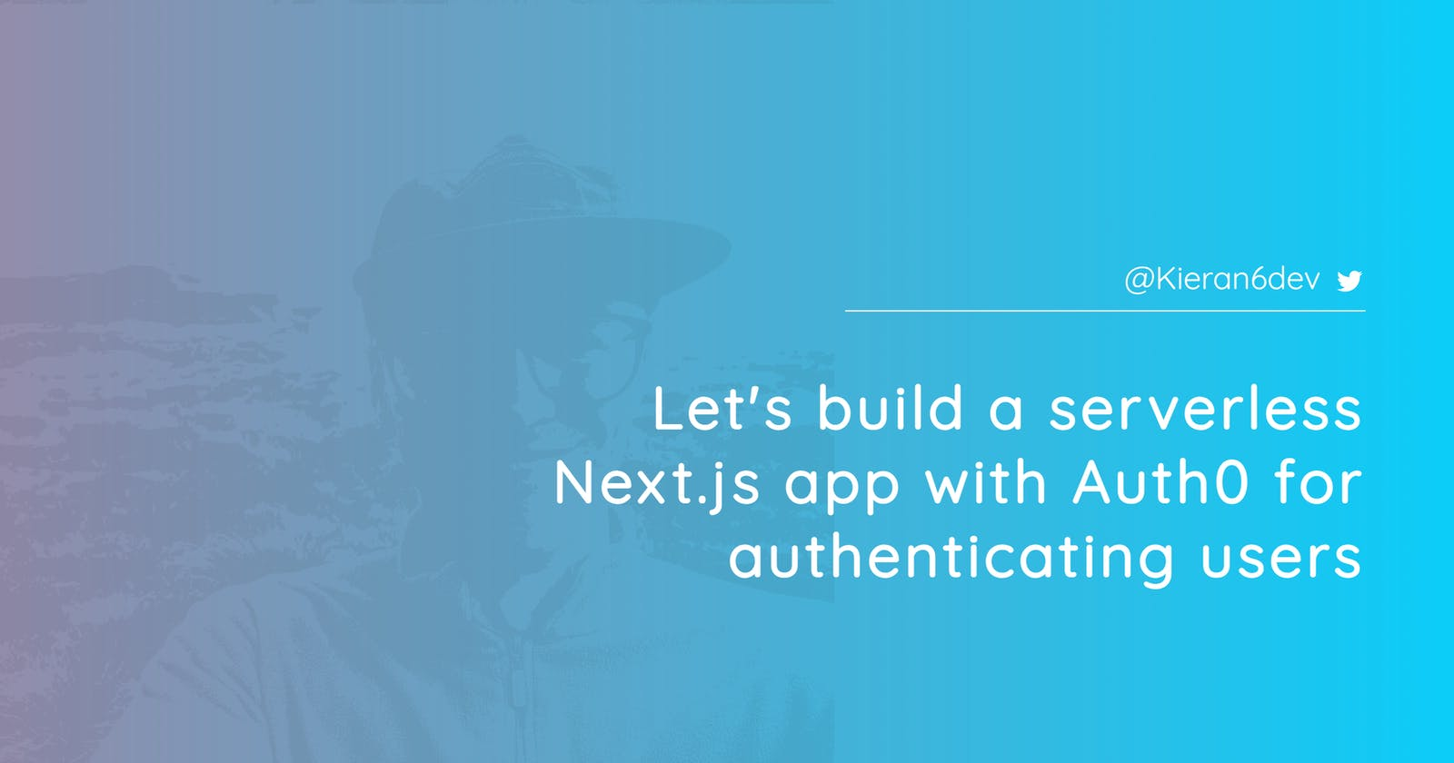 Let's build a serverless Next.js app with Auth0 for authenticating users