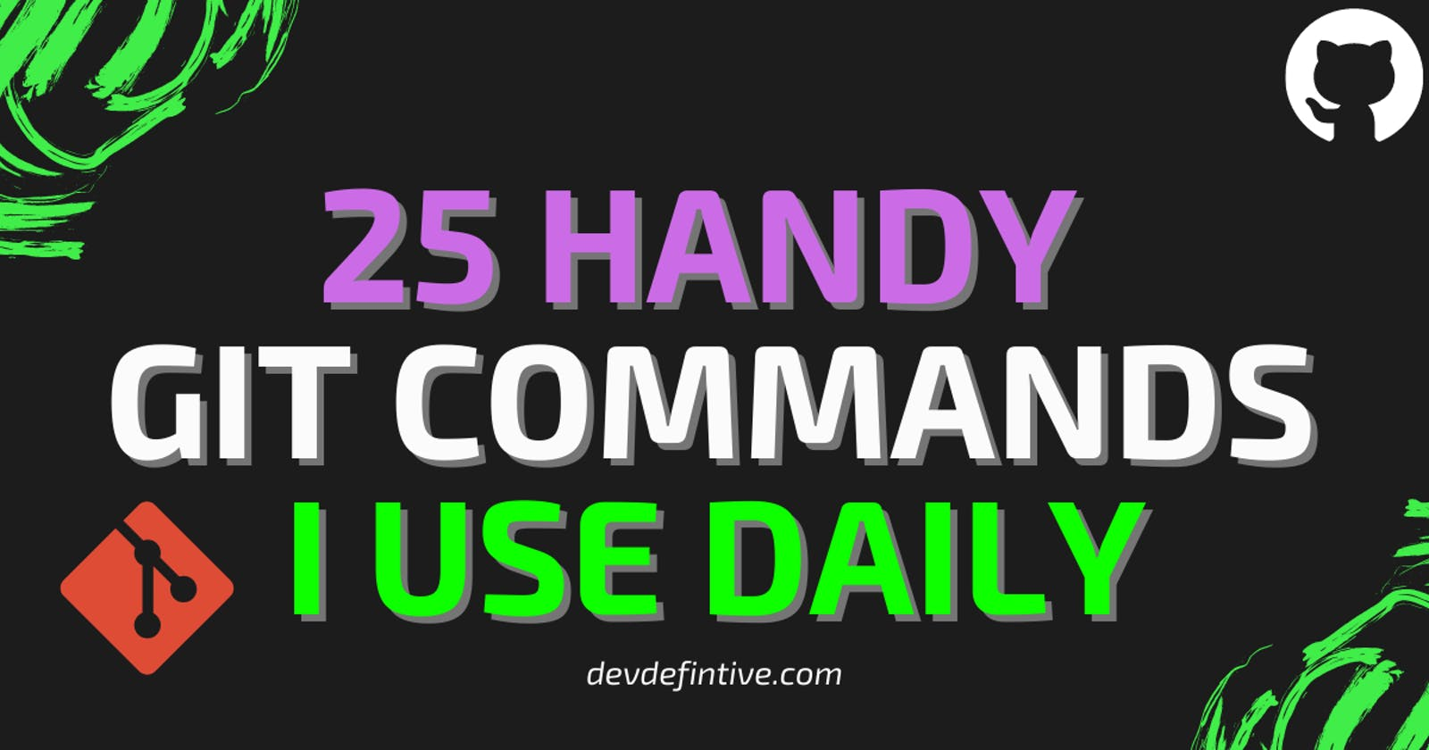 25 Git commands I use daily and you should know