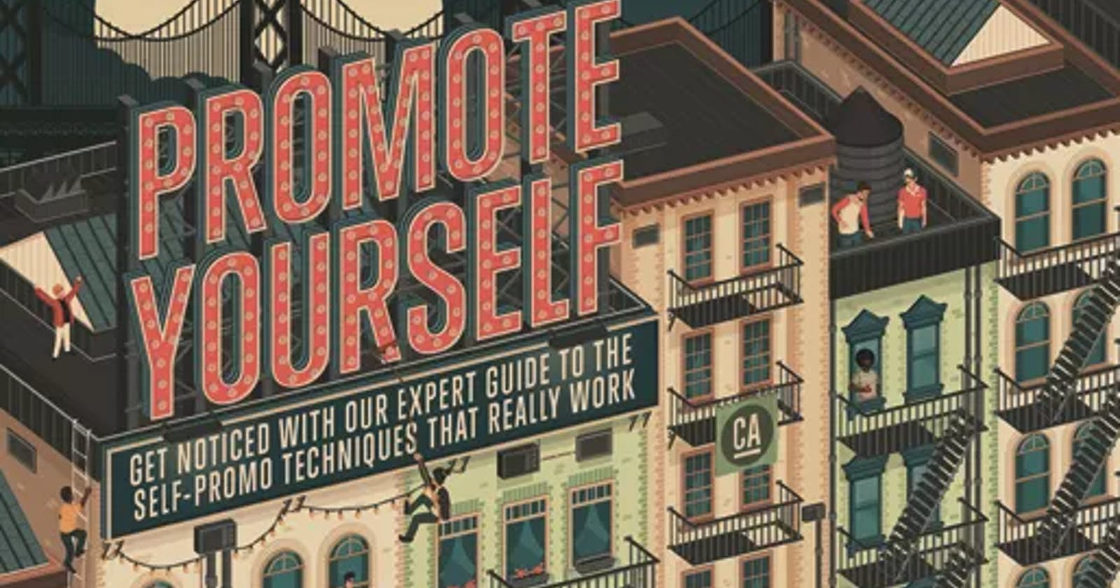 What I've learnt: The importance of self-promotion