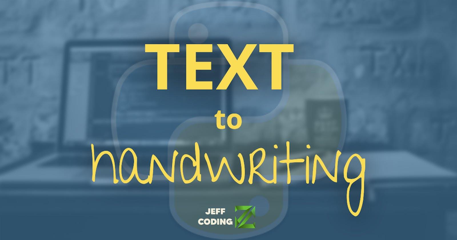 Text to handwriting | Python