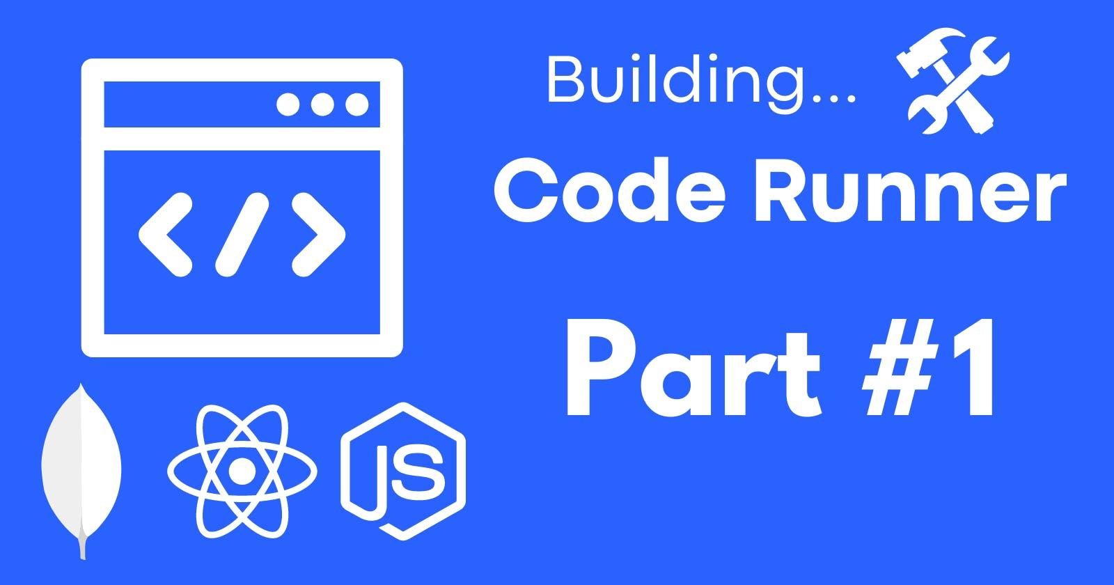 Building Code Runner - Part #1 : Creating An Overview And  MERN Project Setup With PNPM and Vite