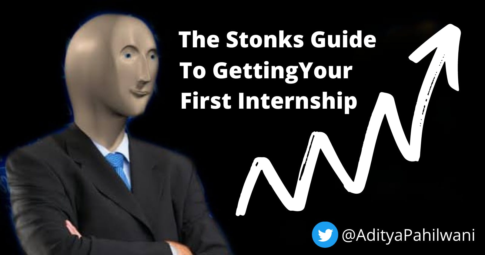 The Stonks Guide To Getting Your First Internship