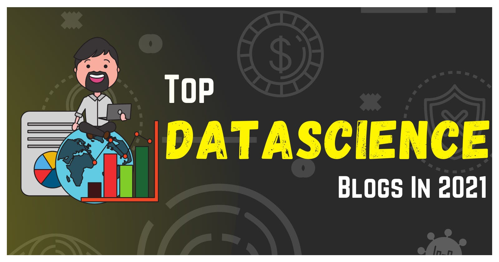Top DataScience Blogs to follow in 2021