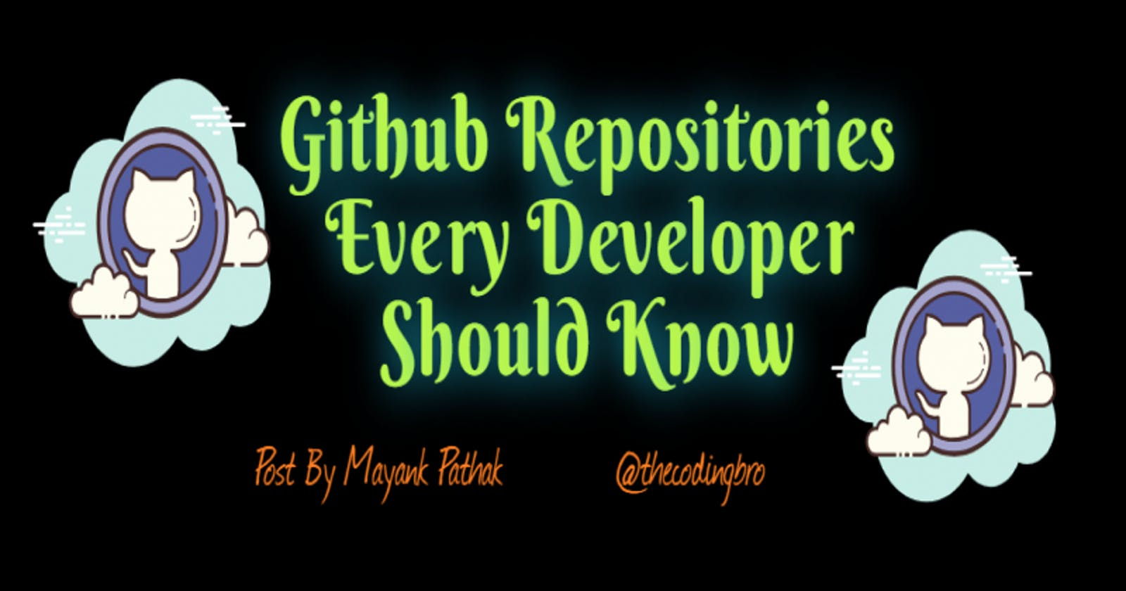 Github Repositories Every Developer Should Know💯