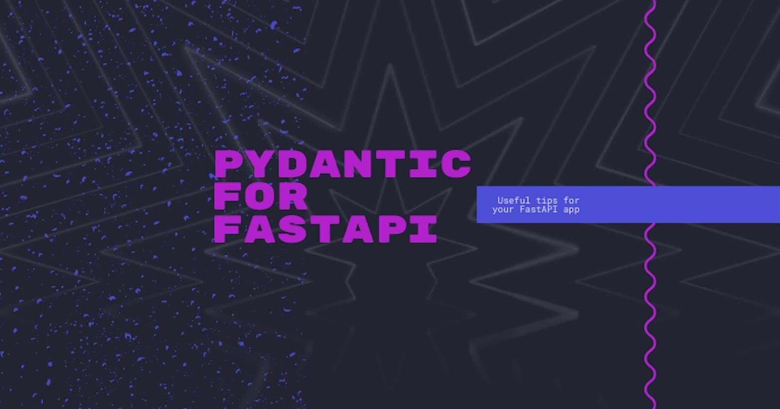 Pydantic for FastAPI