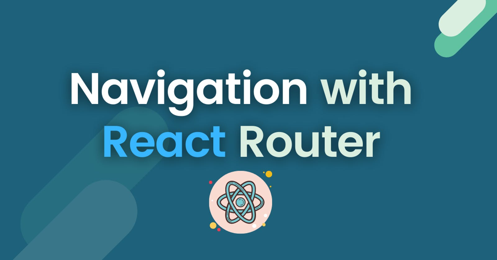 Navigation with React Router
