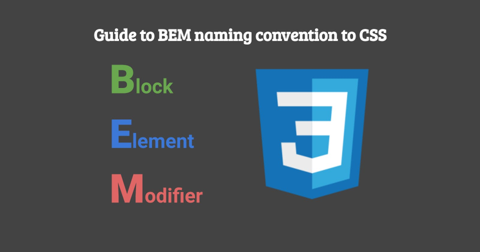 Guide to BEM naming convention to CSS