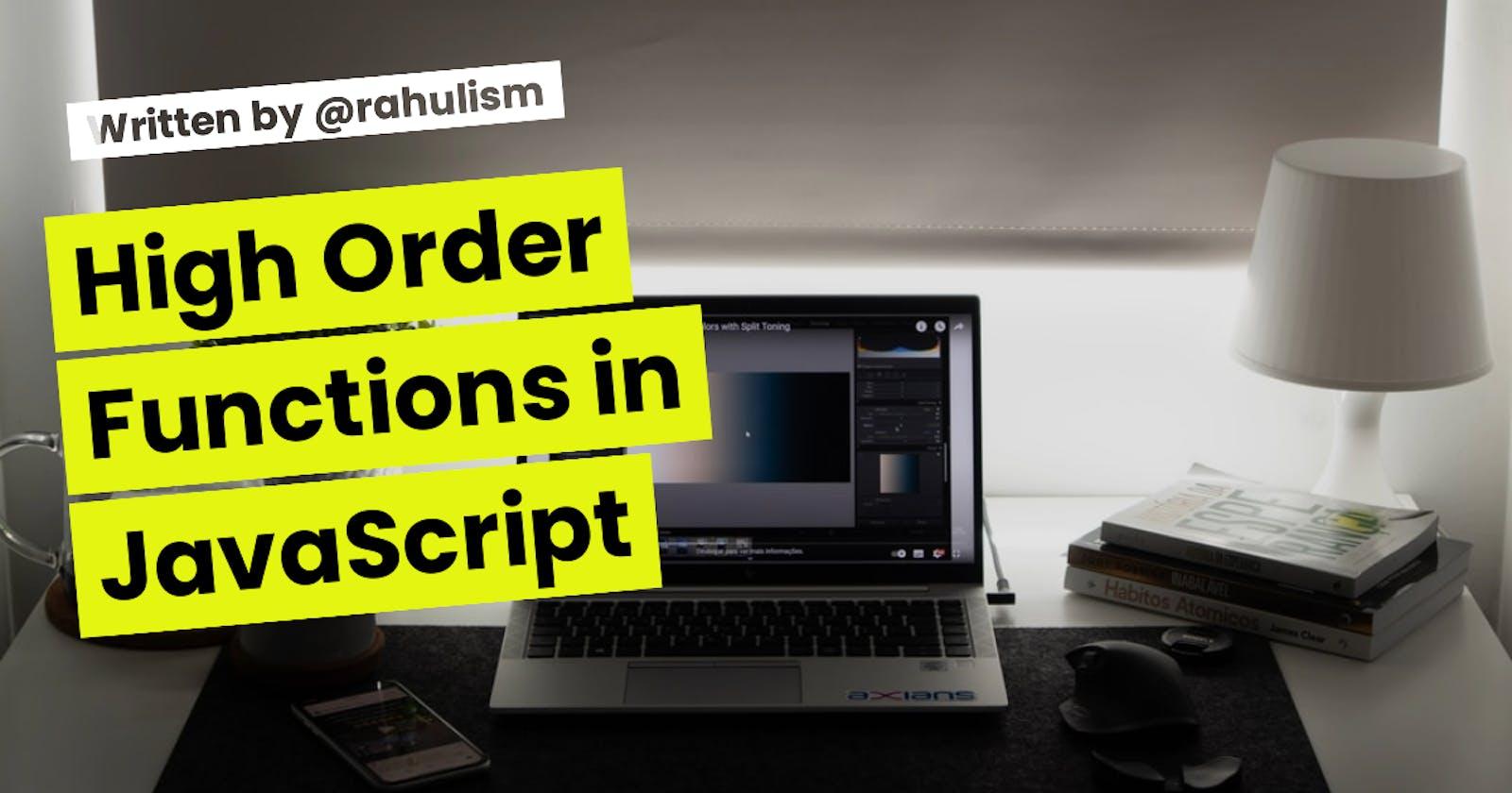 High Order Functions in JavaScript
