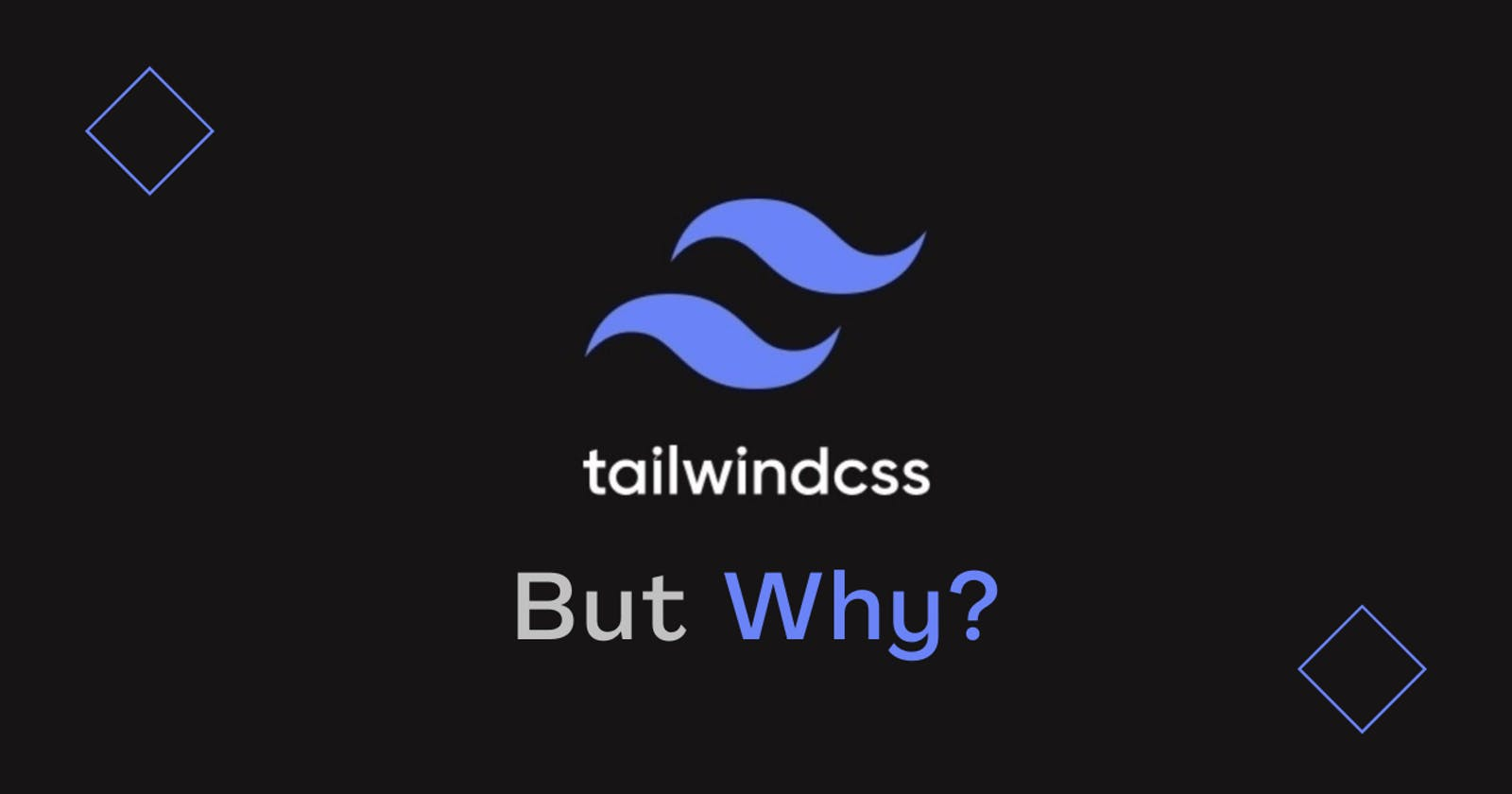 Why use Tailwind CSS for your Next Frontend project?