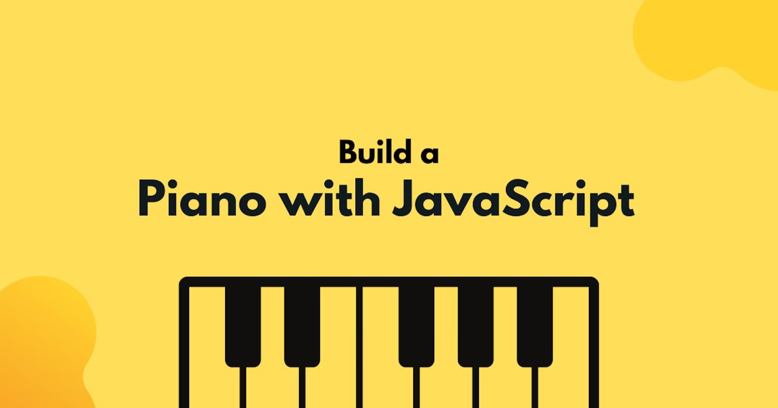 Build a Piano App using JavaScript