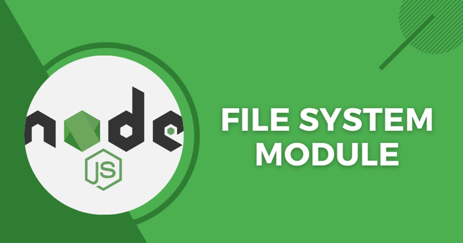 A Beginner's Guide To The File System Module In Node.js