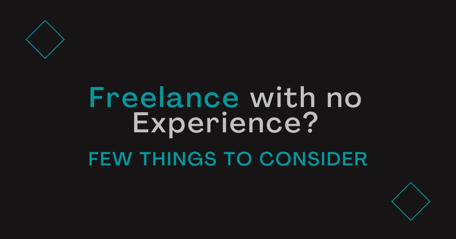Things to know before starting your Freelancing Journey