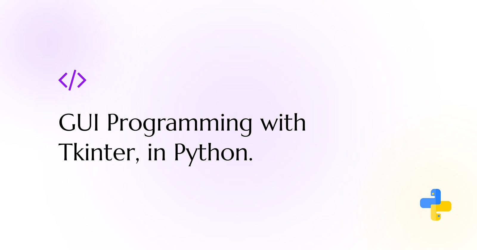 GUI Programming with Tkinter in Python