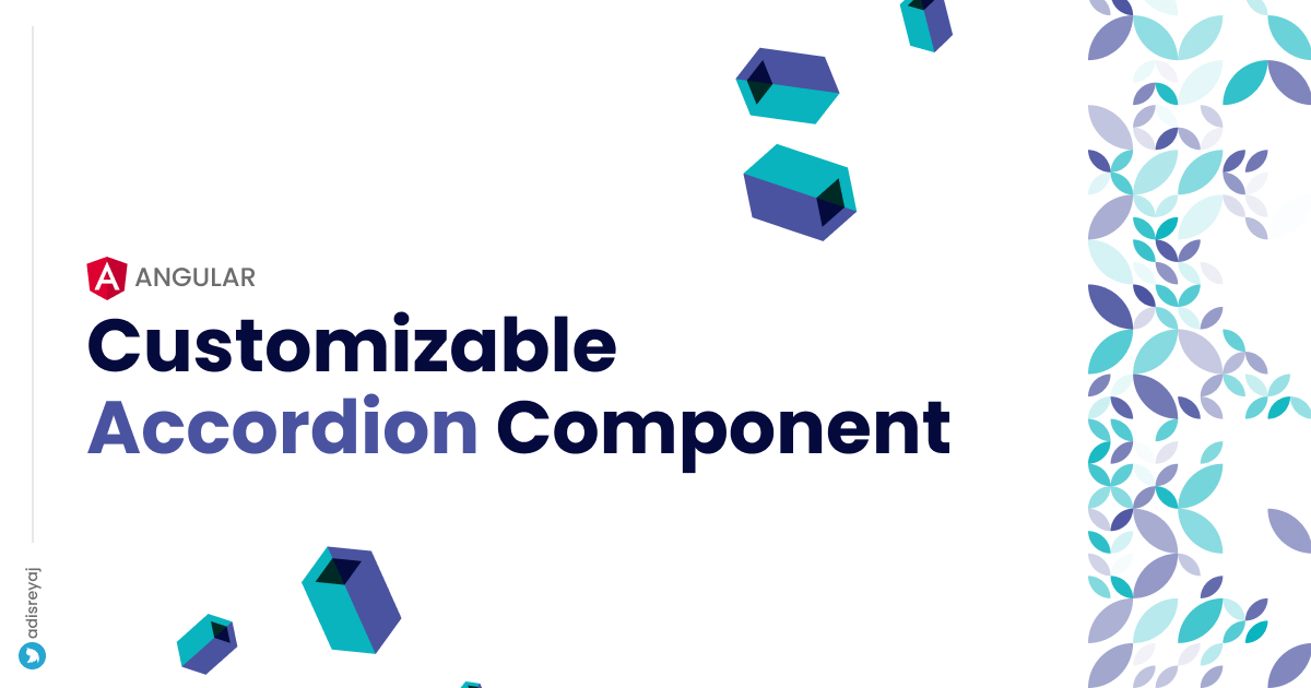A simple but customizable accordion component in Angular