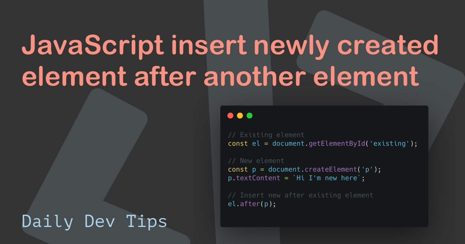 JavaScript insert newly created element after another element
