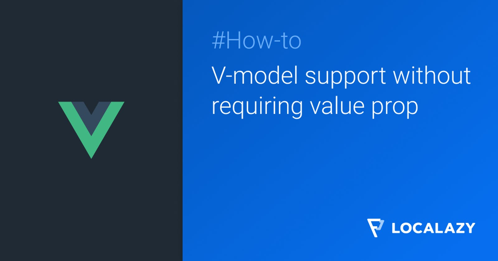 V-model support without requiring value prop