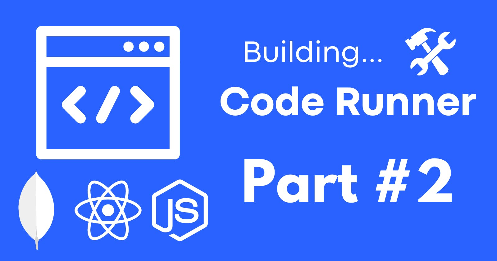 Building Code Runner - Part #2 : Node.js Backend With Express Server and JDoodle API