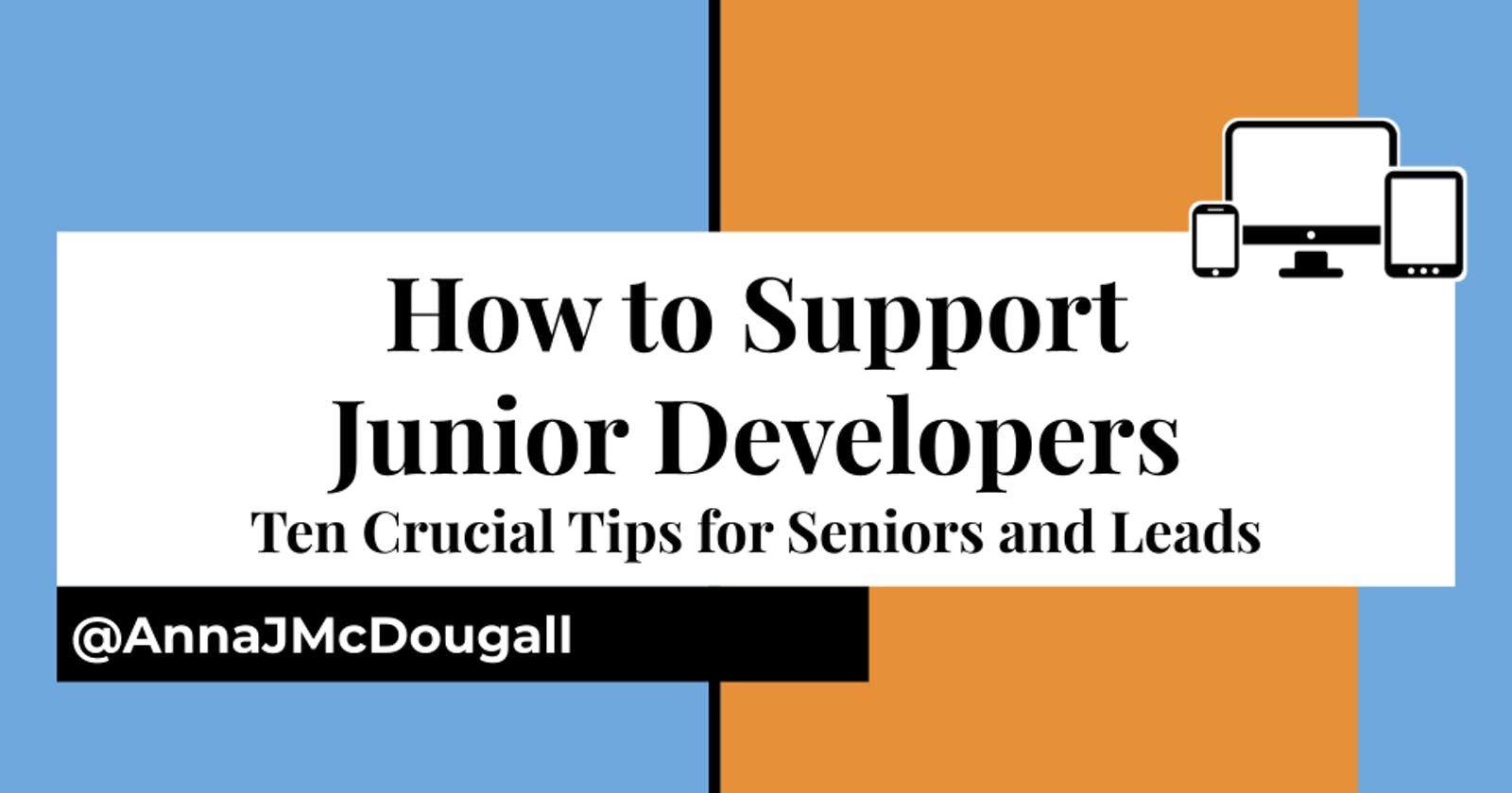 How to Support Junior Developers