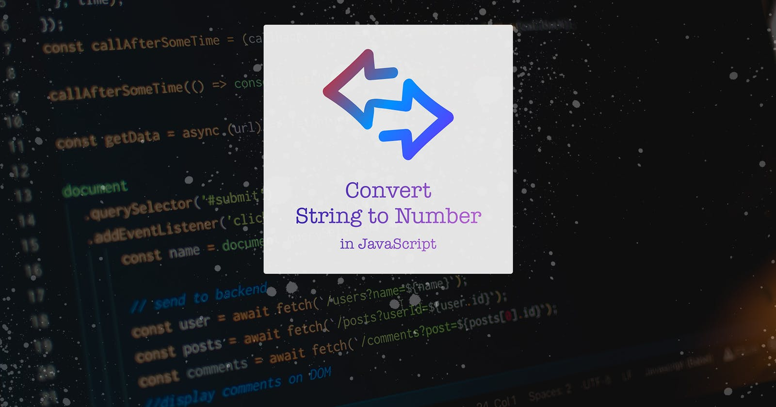 Ways to convert String to Number in JS