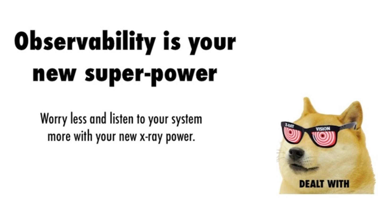 Observability is your new super-power